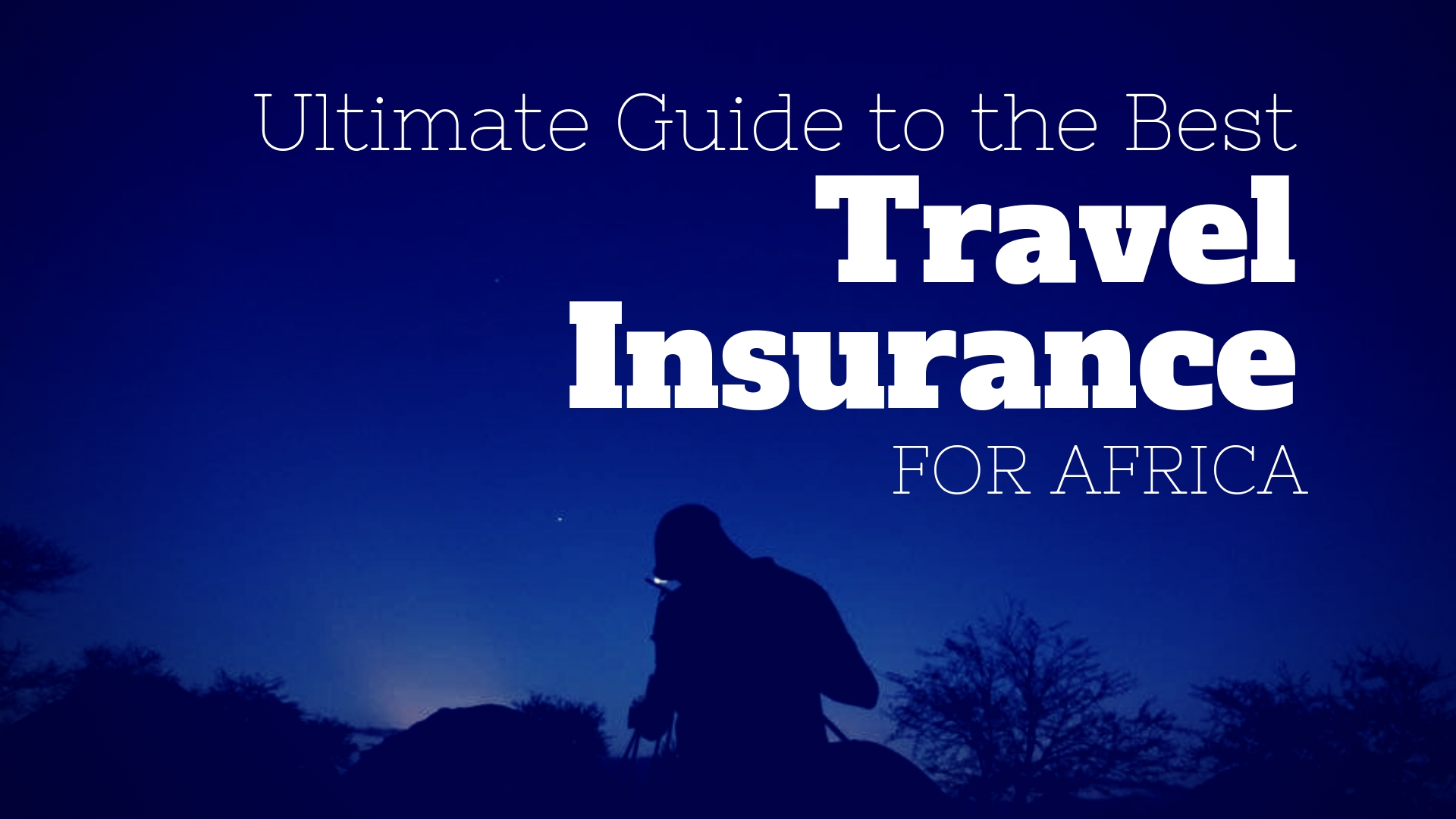 TRAVEL INSURANCE FOR AFRICA